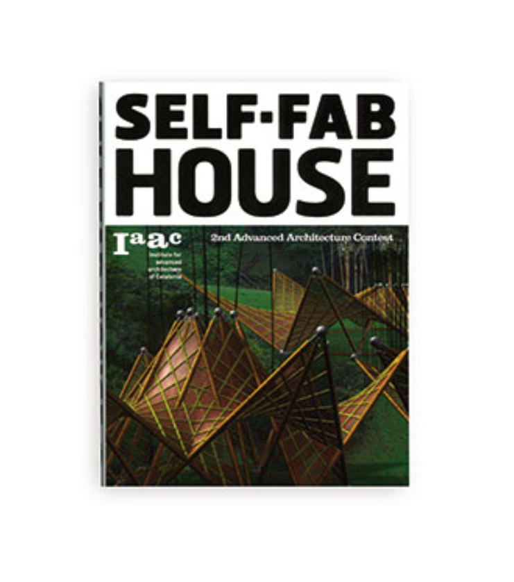 Self-Fab House 2nd Advanced Architecture